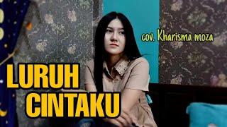 Kharisma Moza Cover Luruh Cintaku Versi Dangdut Koplo