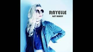 "RAYELLE ""Get Ready"""