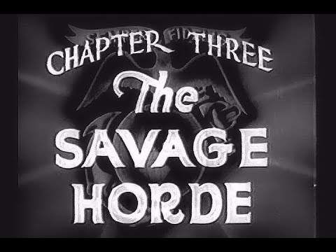 The Fighting Marines  Ep.3, The Savage Horde  Grant Withers, Adrian Morris, Ann Rutherford