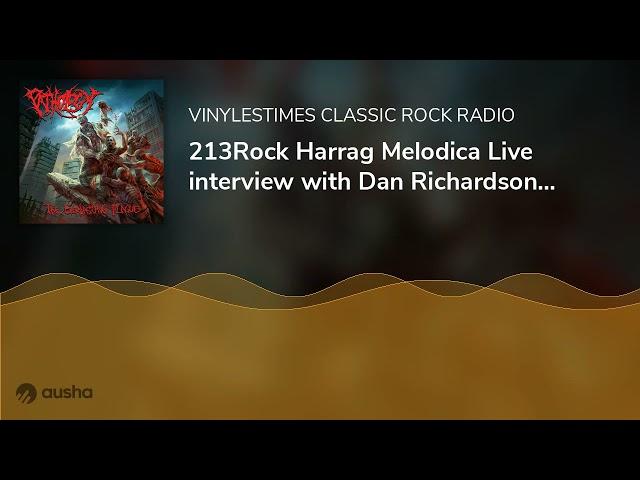 213Rock Harrag Melodica Live interview with Dan Richardson of Pathology.