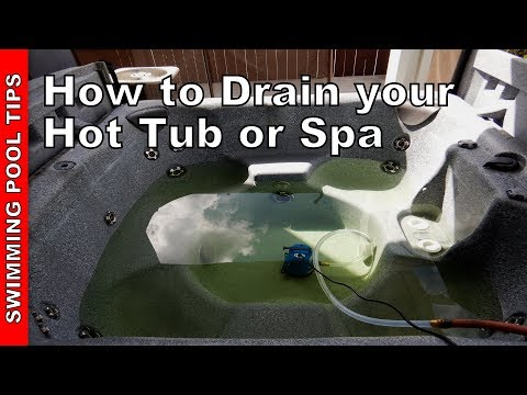 How To Drain Your Hot Tub Or Spa The Easy Way!