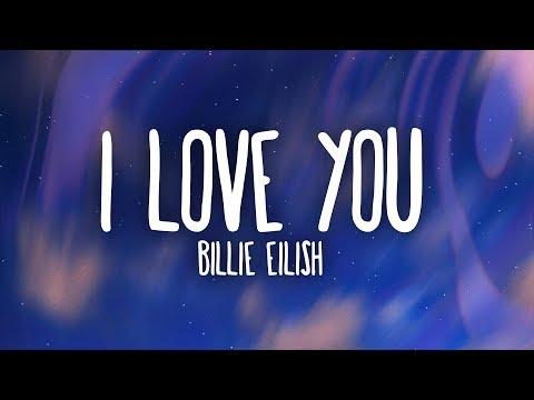 Billie Eilish - I Love You (Lyrics)
