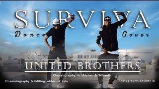 VIVEGAM - SURVIVA Dance Cover   UNITED BROTHERS[K&S]   HOUSE AND URBAN    AJITH KUMAR   ANIRUDH  