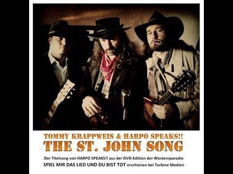 Tommy Krappweis & Harpo Speaks!! - The St John Song