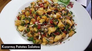 Kızarmış Patates Salatası - Naciye Kesici - Yemek Tarifleri