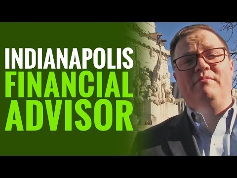 Indianapolis Financial Advisor –  Financial Planning – Investment Management