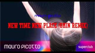 Mauro Picotto-New Time New Place (Ghin mix)
