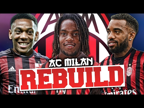 REBUILDING AC MILAN!!! FIFA 17 Career Mode
