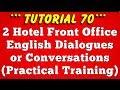 Hotel Front Office Dialogue Conversation (Part 2)-Tutorial 70
