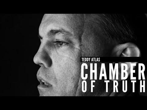 CHAMBER OF TRUTH | Teddy Atlas