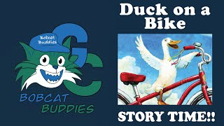 Bobcat Buddies Duck On A Bike Inclusion Story Time