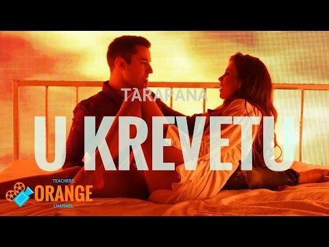 TARAPANA - U krevetu (Official Video)