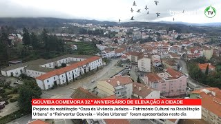 Gouveia celebrou 32º aniversário de elevação a cidade