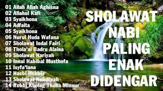SHOLAWAT NABI PALING ENAK DIDENGAR || Sholawat Nabi Paling Merdu