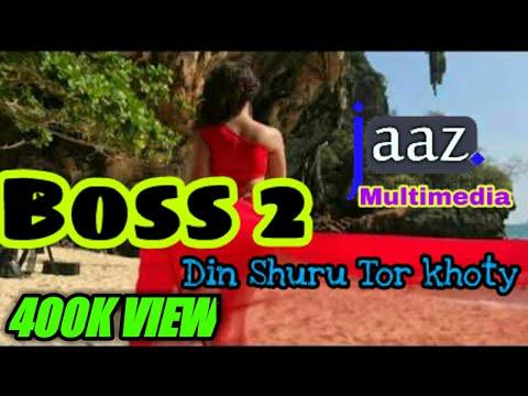 Din Shuru Tor Khoty | Boss 2 (বস ২) | JEET | NUSRAT FARIA | Movie Title song 2017 | Arjit Singh