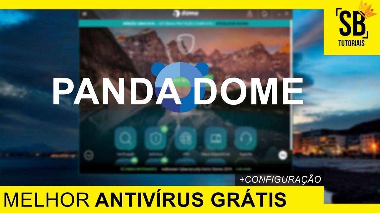 Qual o MELHOR ANTIVIRUS GRATUITO para PC? | PANDA DOME FREE 2019 + Configuração