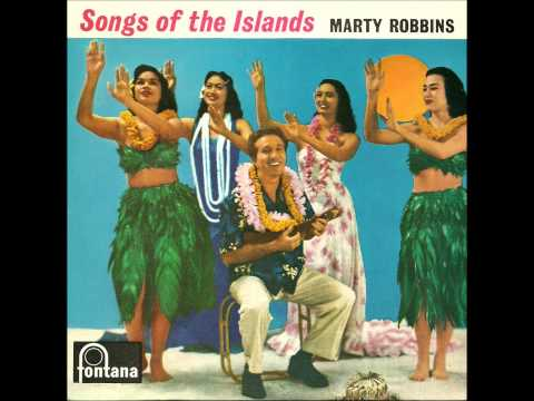 Song Of The Islands - Marty Robbins