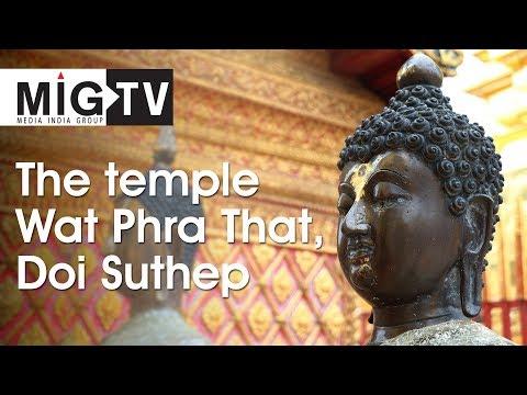 The Temple Wat Phra That, Doi Suthep