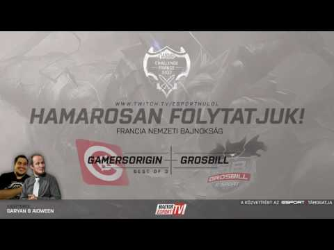 Challenge France csoportkör 7.nap: Gamers Origin vs Grosbill (Bo3/1)