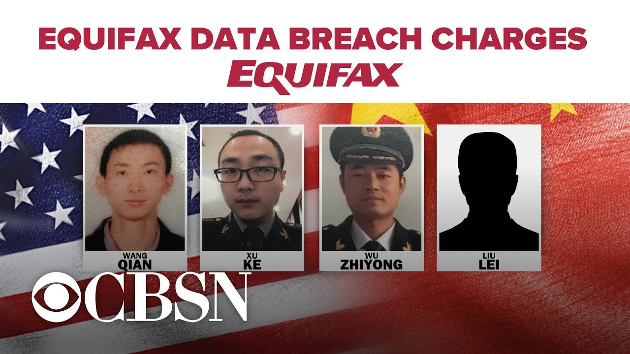 U.S. charges Chinese military hackers with massive Equifax breach