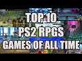 Top 10 PS2 RPG Games of All Time