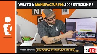 WHAT IS A MANUFACTURING APPRENTICESHIP? | TPOMFG