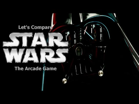 Let's Compare (Star Wars) The Arcade Game