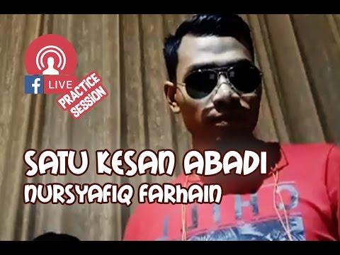 Satu Kesan Abadi - Nursyafiq Farhain (Practice Session) Mp3