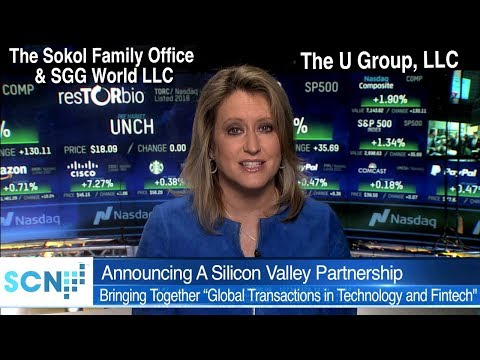 Announcing A Silicon Valley Partnership Between The Sokol Family Office, SGG World & The U Group