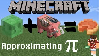 Approximating pi with Minecraft