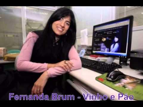 Fernanda Brum Vinho E Pao Youtube