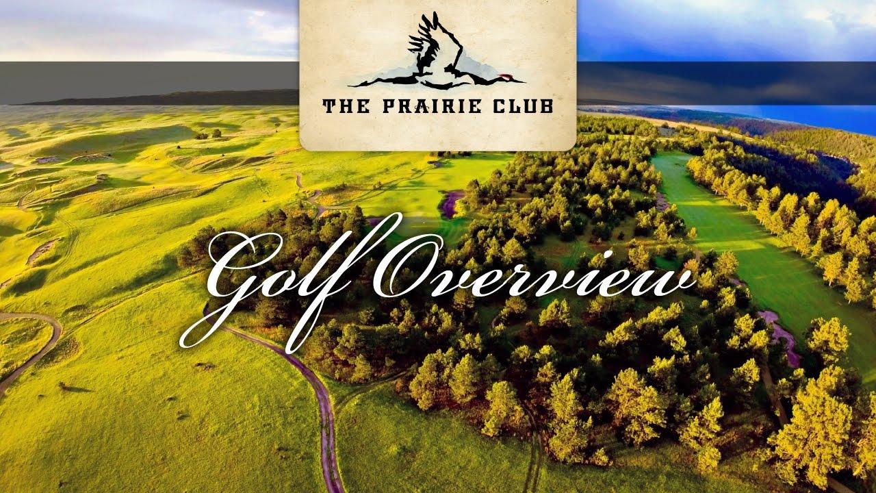 the prairie club golf overview