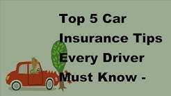 Top 5 Car Insurance Tips Every Driver Must Know - 2017 Van Insurance Policies