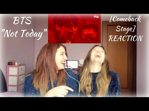 """[Comeback Stage] BTS """"Not Today"""" REACTION 
