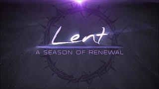 God Loves First March 14, 2021 Lent