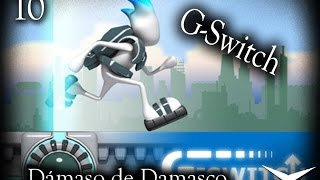 10.Arriba, abajo (G-Switch) // Gameplay Español