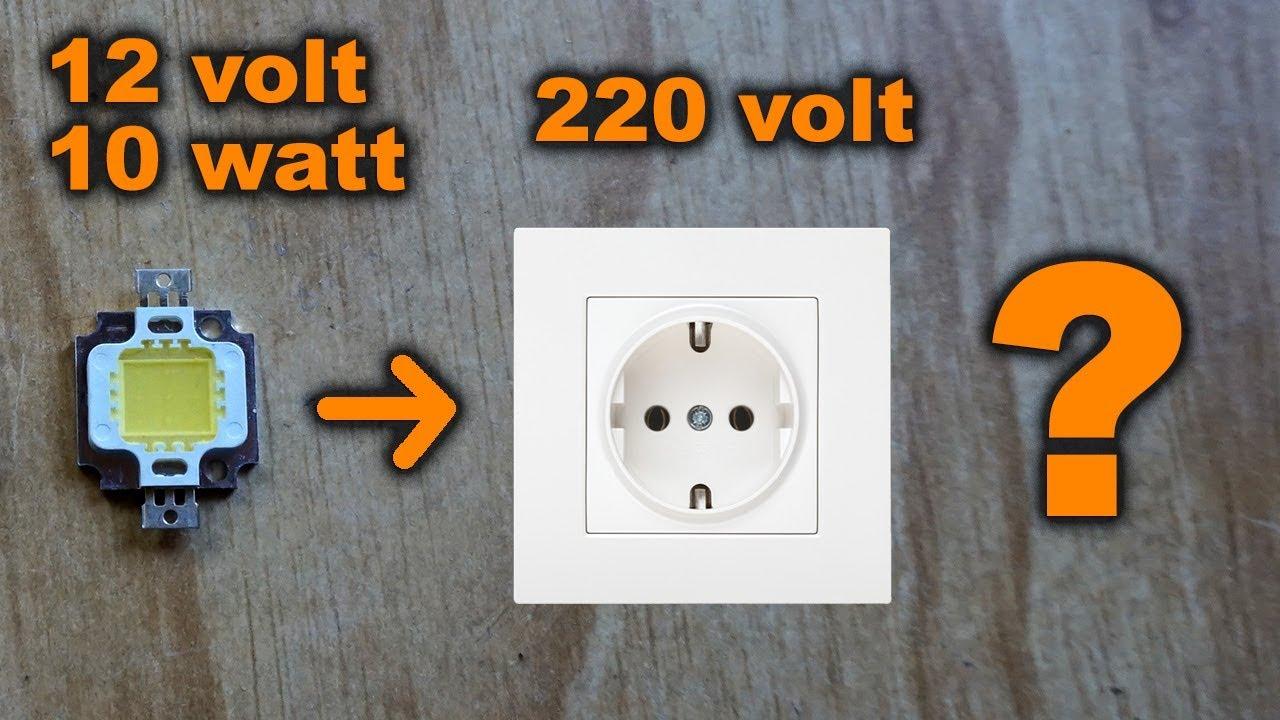 Простая схема включения светодиода LED 12 volt 10 watt в сеть 220 volt
