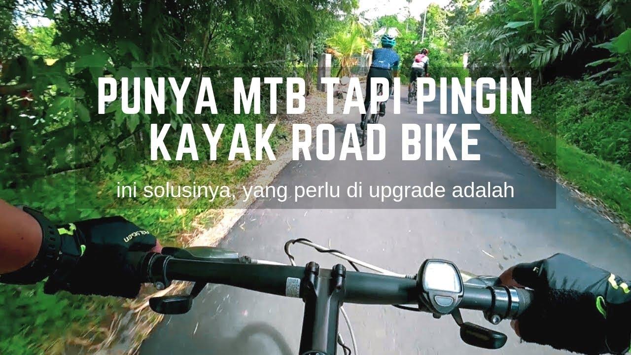 Modifikasi MTB menjadi Sepeda Hybrid, Rasanya Seperti Naik