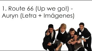 Download 1. Route 66 (Up we go!) - Auryn (Letra + Imágenes) MP3 song and Music Video