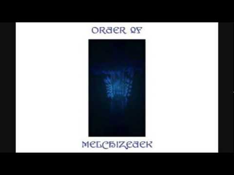 Order of Melchizedek - And Then, As Death Gives Way To Victory, I'll See  The Lights Of Glory And