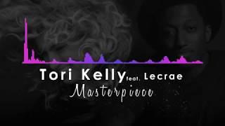 Masterpiece Tori Kelly feat. Lecrae