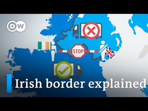 Brexit: Why is the Irish border so vexing for negotiators? | DW News
