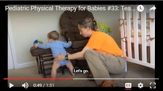 Pediatric Physical Therapy for Babies #33:  Teaching Cruising along Furniture