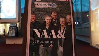 """NAA& - """"Sei Frei"""" CD Präsentation"""