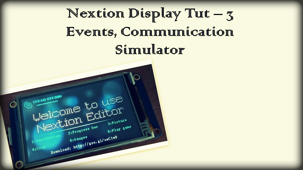 Nextion Display Tutorial #3 UART Interfacing, Buttons, Text Box & Progress  Bar