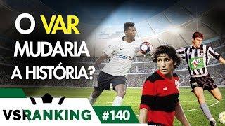 10 MOMENTOS DO BRASILEIRÃO QUE O VAR PODERIA MUDAR! - VSRANKING #140