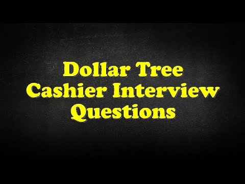 Dollar Tree Cashier Interview Questions