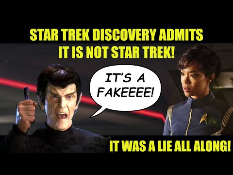 Star Trek Discovery Admits It Is Not Real Star Trek | IT'S A FAKE!