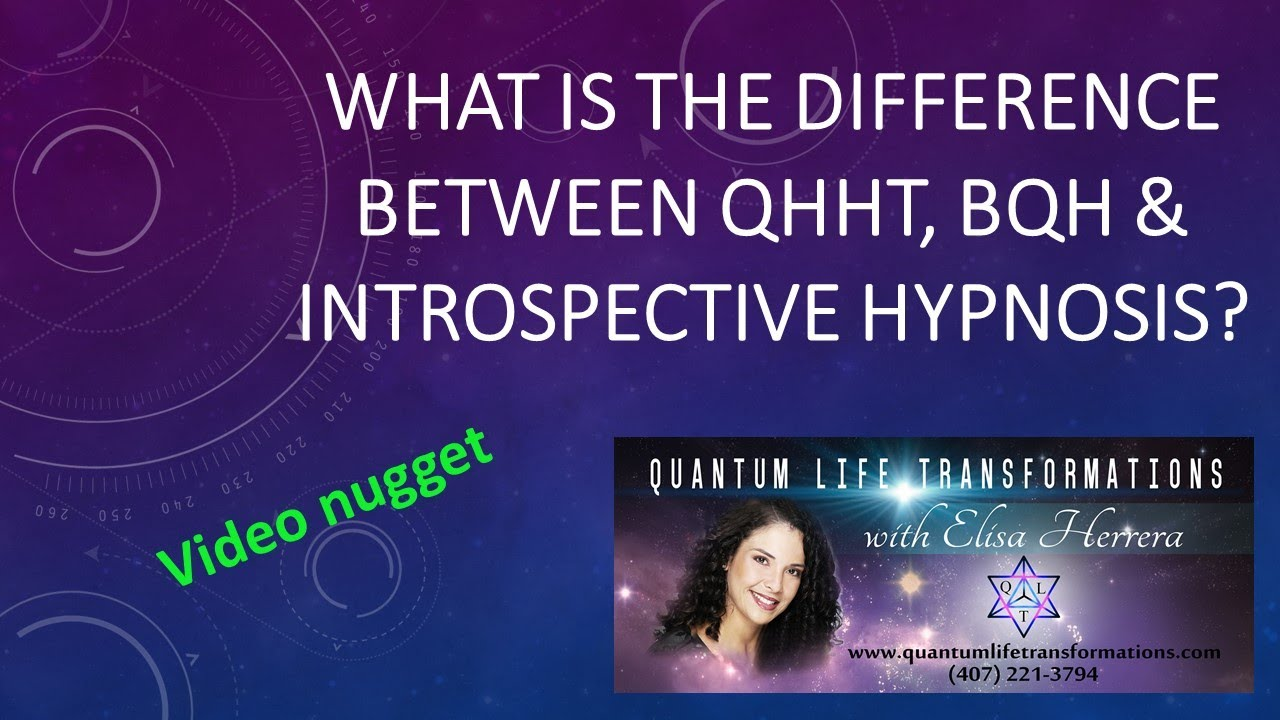 What's the difference between QHHT and BQH and Introspective Hypnosis?