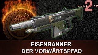 """Destiny 2: Eisenbanner Automatikgewehr Review """"Der Vorwärtspfad"""" (Deutsch/German)"""